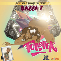 Bazza T - Forever - Single