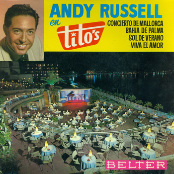 Andy Russell - En Tito's