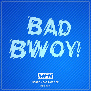 Scope - Bad Bwoy EP