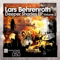 Lars Behrenroth - Deeper Shades EP, Vol. 2