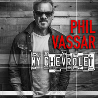 Phil Vassar - My Chevrolet