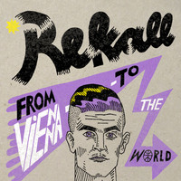 Rekall - From Vienna to the World