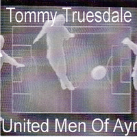 Tommy Truesdale - United Men of Ayr