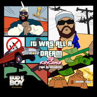 Kokane - It Was All a Dream (Explicit)