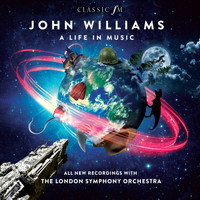 Gavin Greenaway / John Williams / London Symphony Orchestra - John Williams: A Life In Music