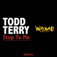 Todd Terry - Step to Me