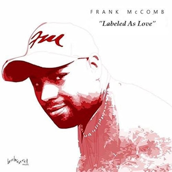 Frank McComb - Labeled as Love (Radio Edit)