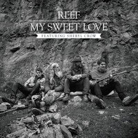 Reef - My Sweet Love