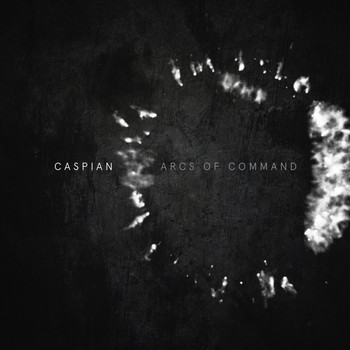 Caspian - Arcs of Command