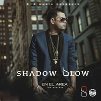 Shadow Blow - En el Area The Mix Tape