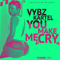 Vybz Kartel - You Make Me Cry (Explicit)