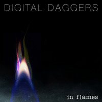Digital Daggers - In Flames
