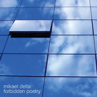 Mikael Delta - Forbidden Poetry