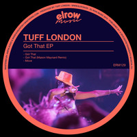Tuff London - Got That EP