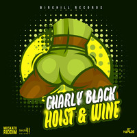 Charly Black - Hoist & Wine