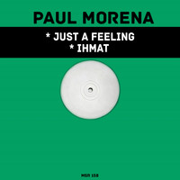 Paul Morena - Just A Feeling