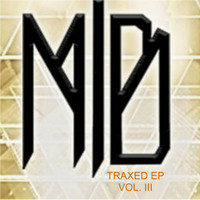 Malik B - Traxed EP, Vol. 3