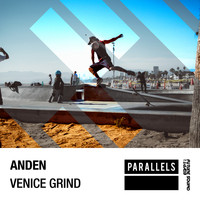 Anden - Venice Grind