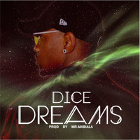 Dice - Dreams (Explicit)