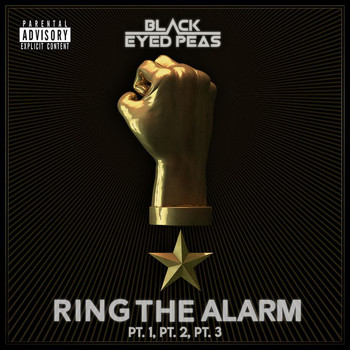 The Black Eyed Peas - RING THE ALARM pt.1 pt.2 pt.3 (Explicit)