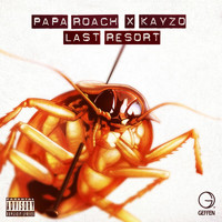Papa Roach - Last Resort (The Rework [Explicit])