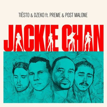 New song: tiesto – jackie chan [feat. Preme and post malone.