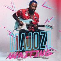 Majozi - Waiting
