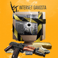 KT - Internet Gangsta (Explicit)