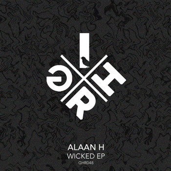 Alaan H - Wicked EP
