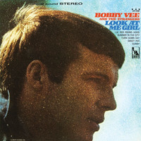Bobby Vee - Look At Me Girl