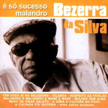 DA SAMBA DE SILVA MALANDRO O BEZERRA 2005 BAIXAR