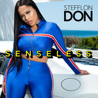 Stefflon Don - Senseless (Explicit)
