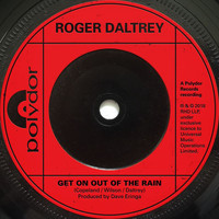 Roger Daltrey - Get On Out Of The Rain