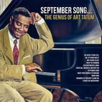 Art Tatum - September Song….The Genius of Art Tatum