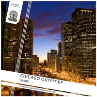 Dbow - Chicago Outfit EP