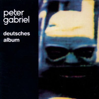 Peter Gabriel - Deutsches Album (Remastered)