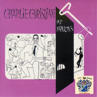 Charlie Christian - Charlie Christian at Minton's