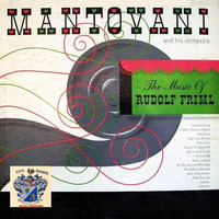 Mantovani - The Music of Rudolf Friml
