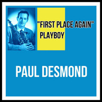 "Paul Desmond - ""First Place Again"" Playboy"