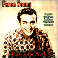 Faron Young - Face to the Wall
