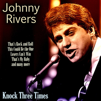 Johnny Rivers - Knock Three Times