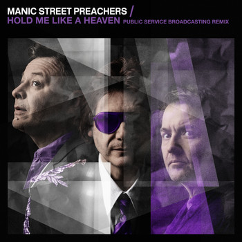 Manic Street Preachers - Hold Me Like a Heaven (Public Service Broadcasting Remix)