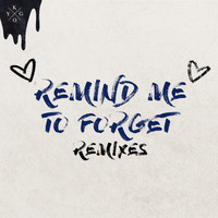 Kygo & Miguel - Remind Me to Forget (Remixes)