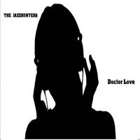 The Jazzhunters - Dr Love