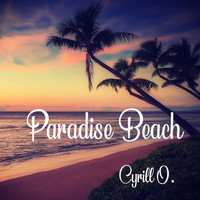 Cyrill O. featuring Cyrill Oberholzer - Paradise Beach