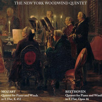 The New York Woodwind Quintet - Mozart: Quintet for Piano and Winds in E Flat, K452 - Beethoven: Quintet for Piano and Winds in E Flat, Op. 16