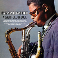 Rahsaan Roland Kirk - A Sack Full of Soul