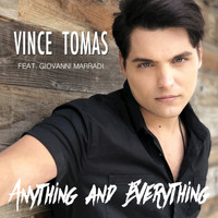 Vince Tomas feat. Giovanni Marradi - Anything and Everything