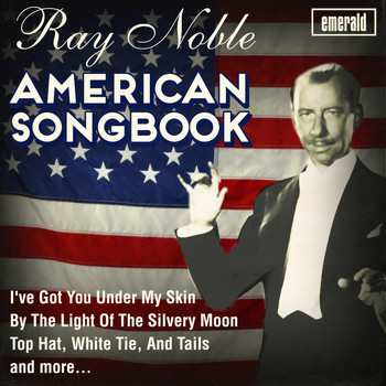 Ray Noble - American Songbook