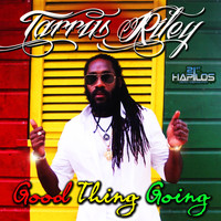 Tarrus Riley - Good Thing Going
